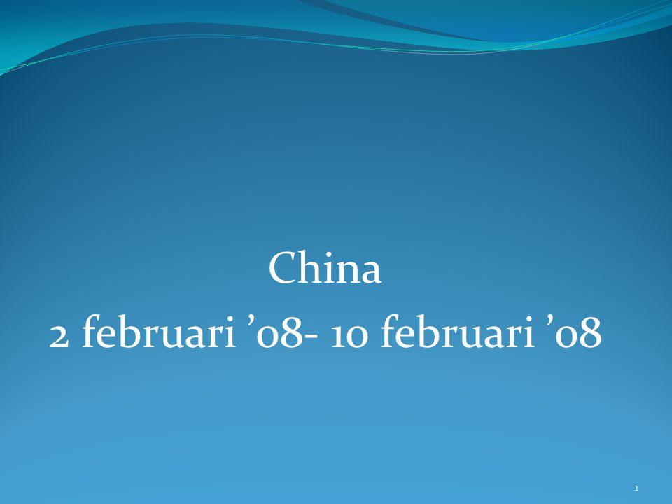 China 2 februari '08- 10 februari '08 1