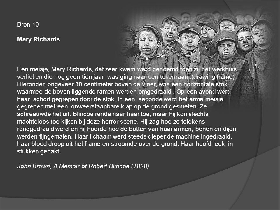 Bron 10 Mary Richards Een meisje, Mary Richards, dat zeer kwam werd genoemd toen zij het werkhuis verliet en die nog geen tien jaar was ging naar een