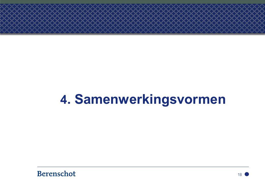 4. Samenwerkingsvormen 18