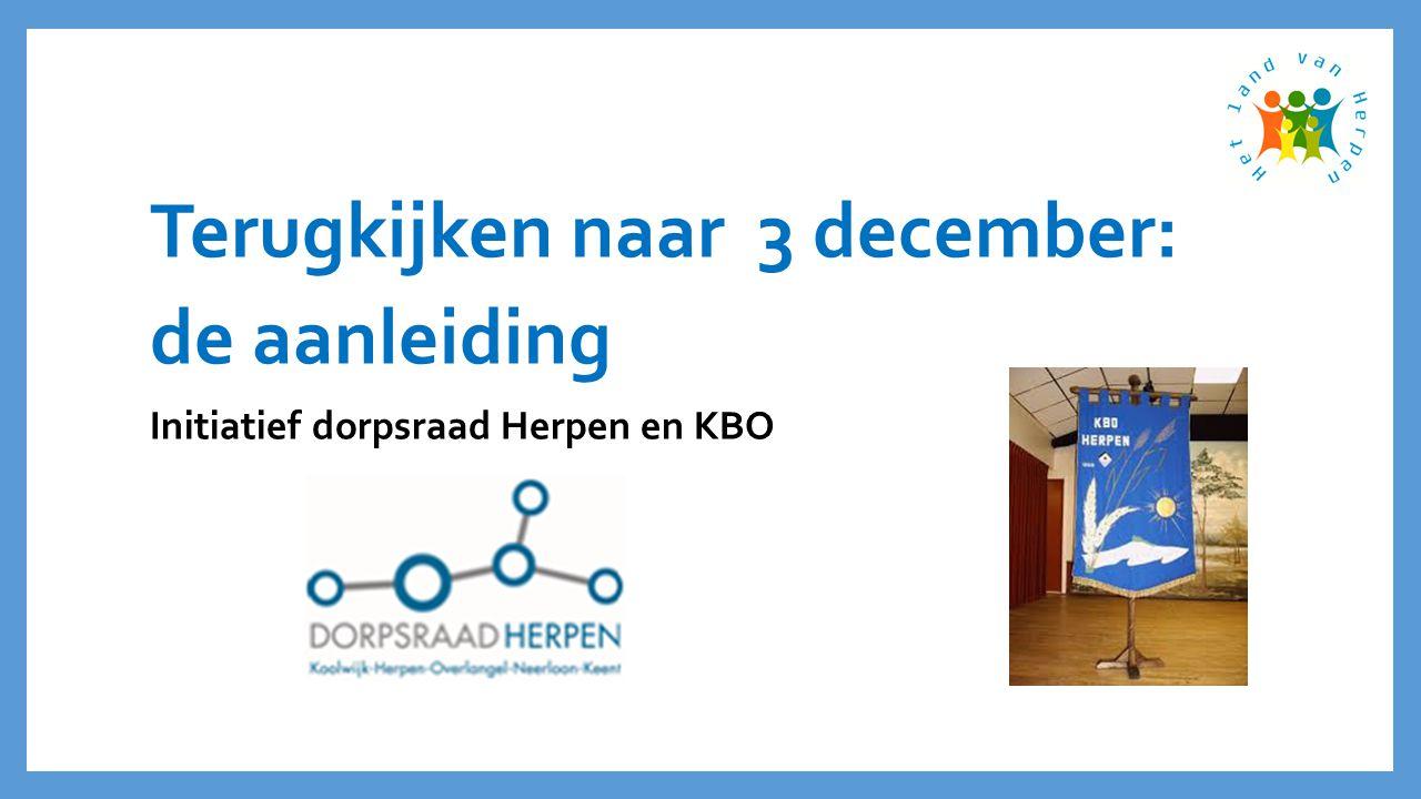 Terugkijken naar 3 december: de aanleiding Initiatief dorpsraad Herpen en KBO