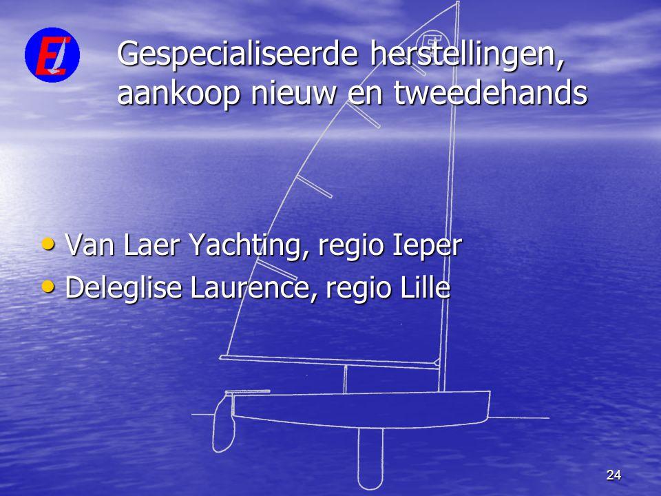 24 Gespecialiseerde herstellingen, aankoop nieuw en tweedehands • Van Laer Yachting, regio Ieper • Deleglise Laurence, regio Lille