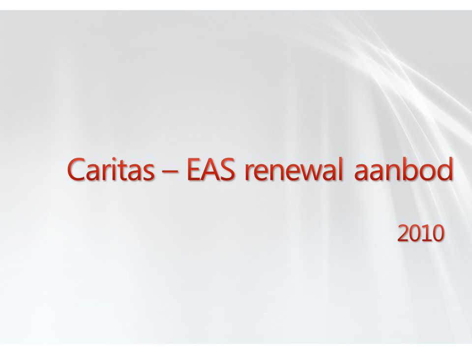 Locale Organisatie Caritas Catholica Vlaanderen vzw MBSA EAS Agreement EAS Enrollment Select Plus Agreement Select Plus Enrollment Uitzondering Prijsbepaling op Agreement.
