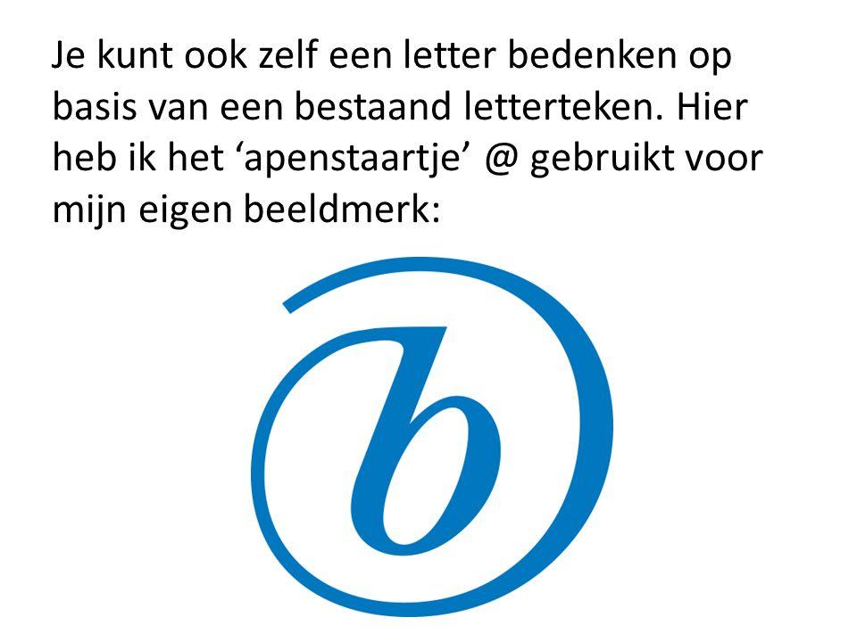Je kunt ook zelf een letter bedenken op basis van een bestaand letterteken. Hier heb ik het 'apenstaartje' @ gebruikt voor mijn eigen beeldmerk: