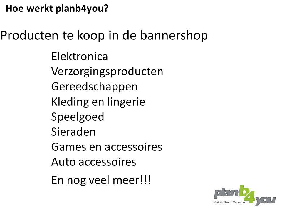 Elektronica Verzorgingsproducten Gereedschappen Kleding en lingerie Speelgoed Sieraden Games en accessoires Auto accessoires En nog veel meer!!! Produ