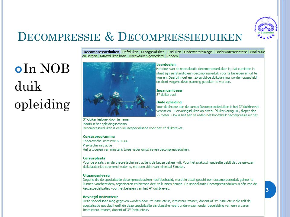 D ECOMPRESSIE & D ECOMPRESSIEDUIKEN 3 In NOB duik opleiding