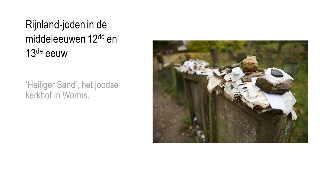 Rijnland-joden in de middeleeuwen 12 de en 13 de eeuw 'Heiliger Sand', het joodse kerkhof in Worms.