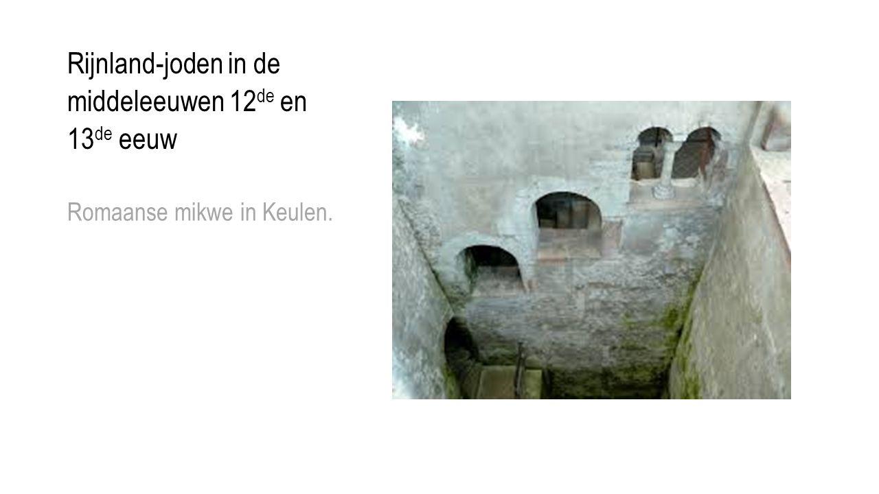 Rijnland-joden in de middeleeuwen 12 de en 13 de eeuw Romaanse mikwe in Keulen.