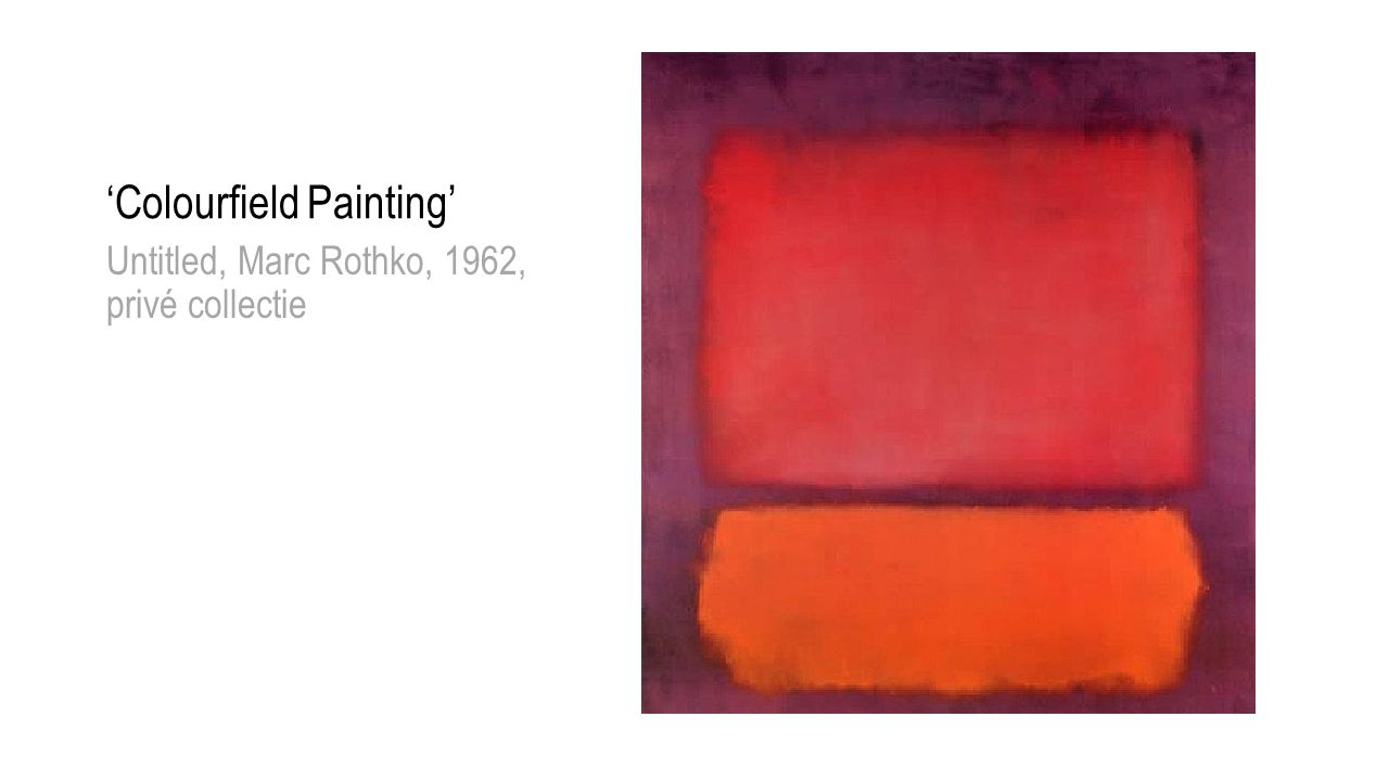 'Colourfield Painting' Untitled, Marc Rothko, 1962, privé collectie