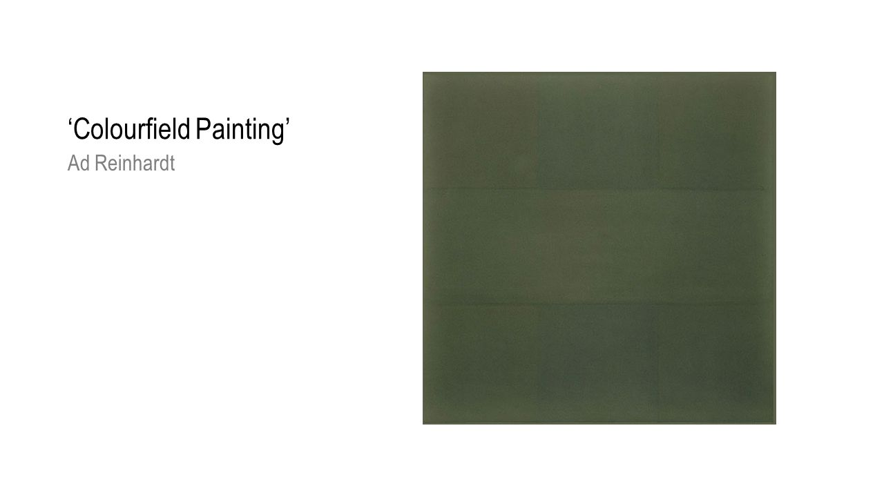 'Colourfield Painting' Ad Reinhardt