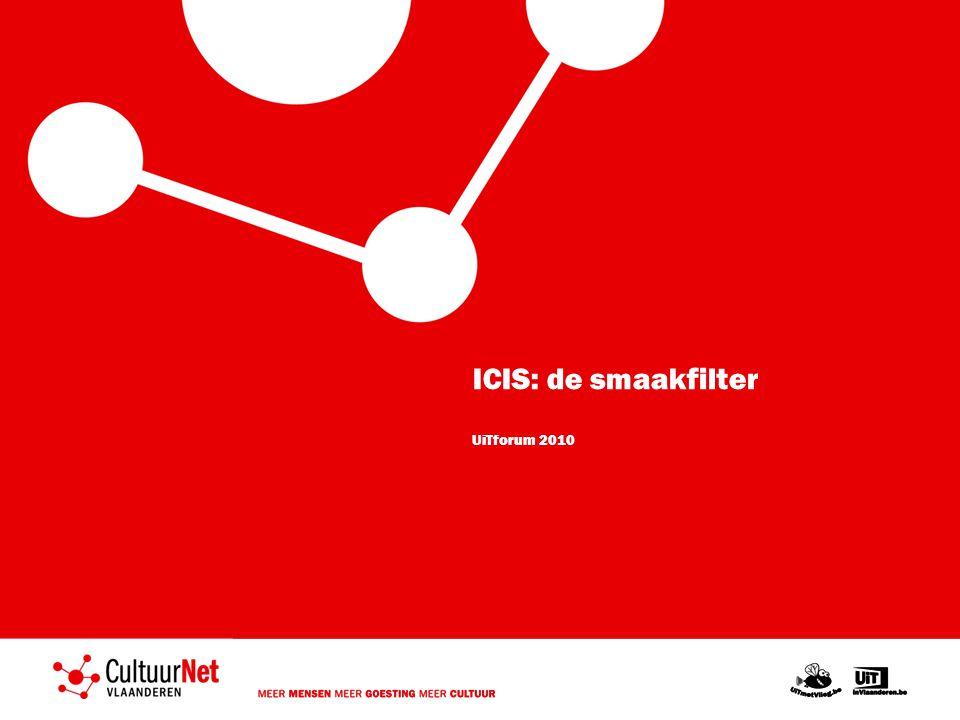ICIS: de smaakfilter UiTforum 2010