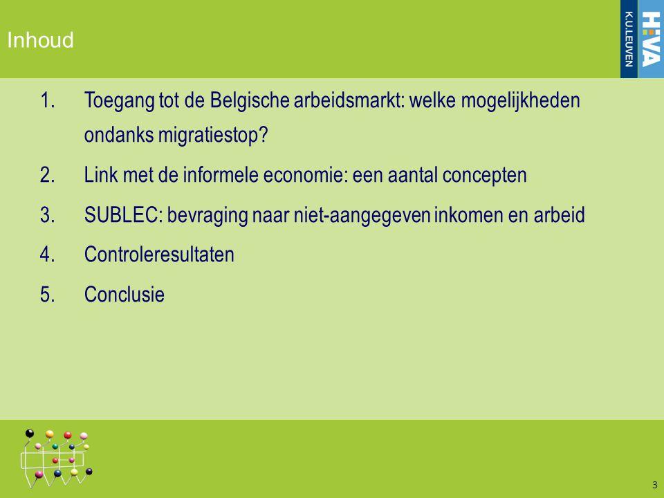 Toegang tot België en zijn arbeidsmarkt 4 Bron: Geets e.a.