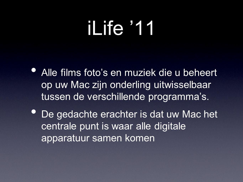 iLife '11 • Alle films foto's en muziek die u beheert op uw Mac zijn onderling uitwisselbaar tussen de verschillende programma's.