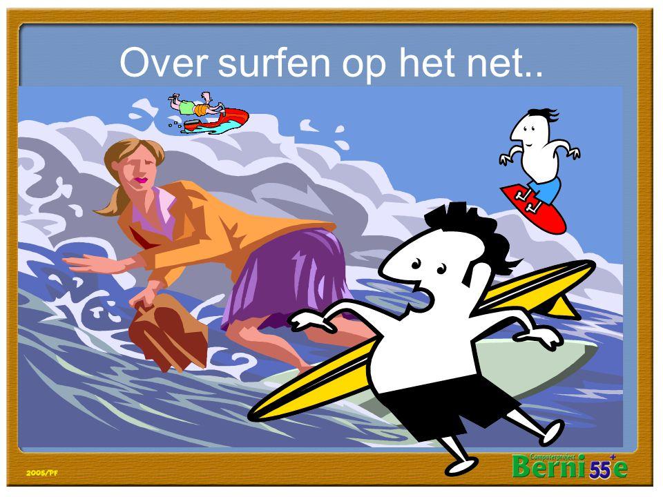 Over surfen op het net..
