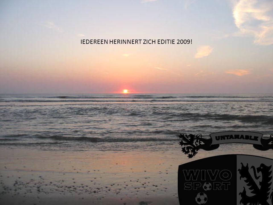 IEDEREEN HERINNERT ZICH EDITIE 2009!
