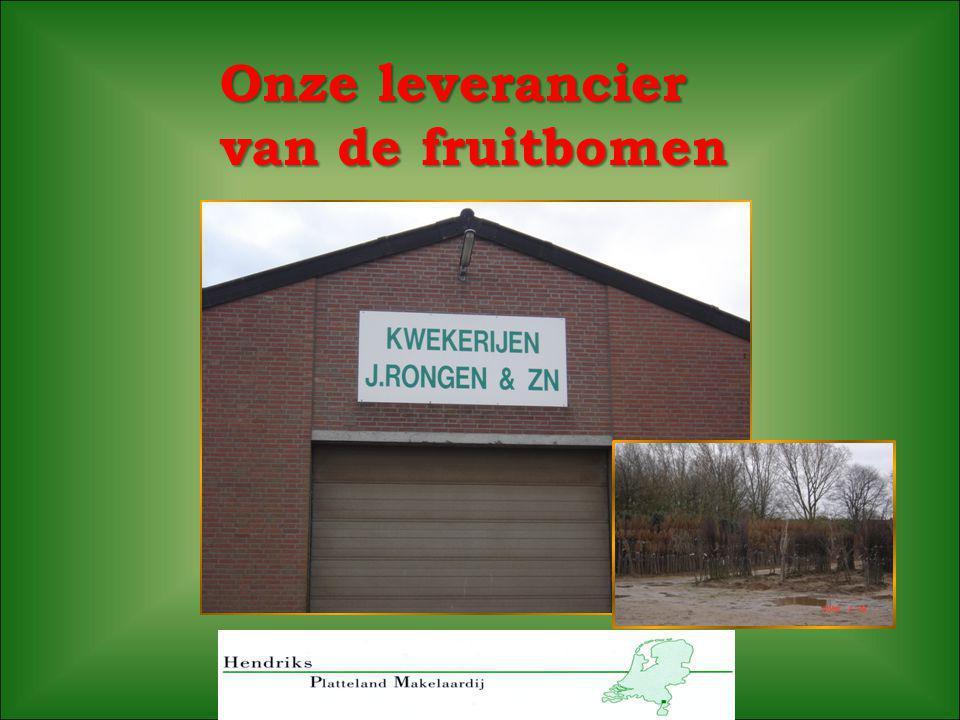 Onze leverancier van de fruitbomen