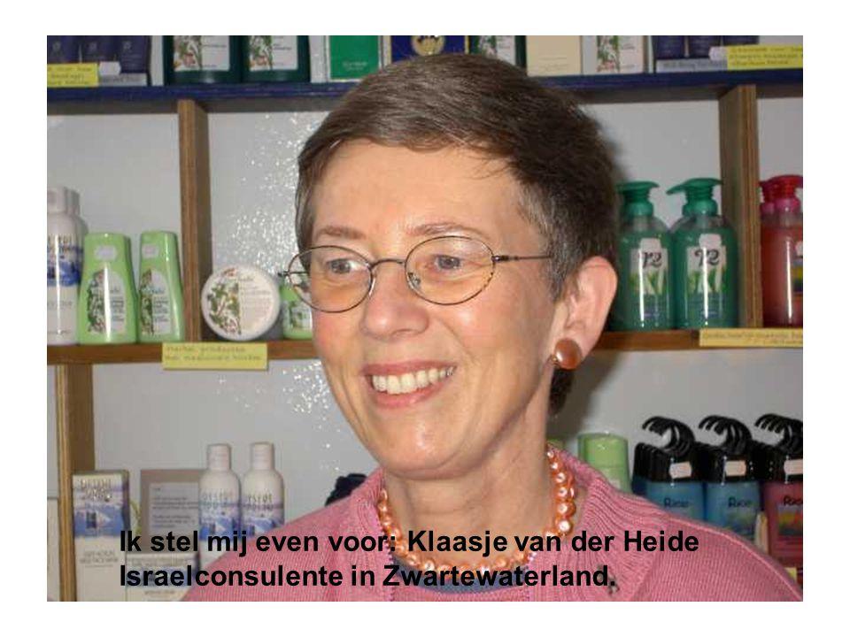 Ik stel mij even voor: Klaasje van der Heide Israelconsulente in Zwartewaterland.