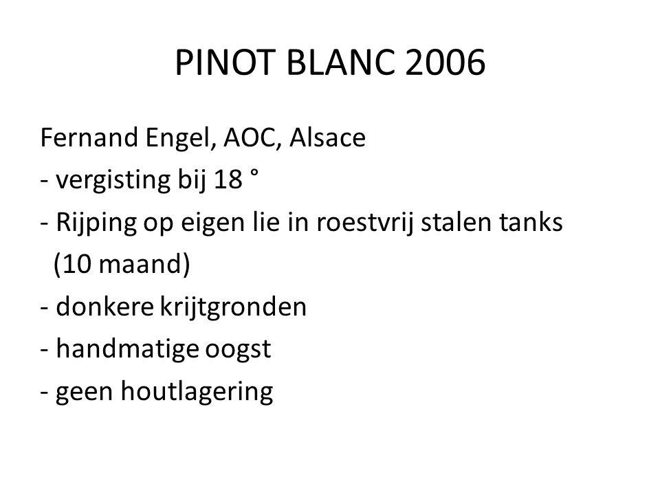 PINOT BLANC 2006 Fernand Engel, AOC, Alsace - vergisting bij 18 ° - Rijping op eigen lie in roestvrij stalen tanks (10 maand) - donkere krijtgronden -