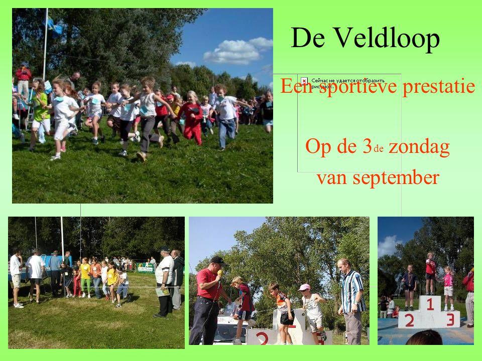 De Veldloop Een sportieve prestatie Op de 3 de zondag van september