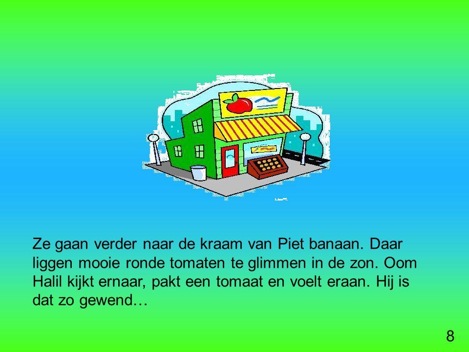 8 Ze gaan verder naar de kraam van Piet banaan.
