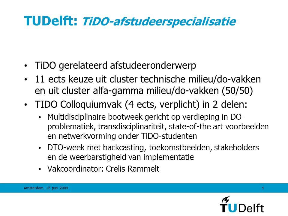 Amsterdam, 16 juni 20043 TUDelft: Onderwijs in Duurzame Ontwikkeling (ODO) project • In 1998 heeft TUDelft besloten TiDO te integreren in alle curricula en is het ODO-project gestart • ODO is ondergebracht bij de sectie Technology Assessment en is in 2002 zijn tweede fase ingegaan • Hoofdelementen ODO-project: • TiDO-Basisvak in alle curricula • Invlechten DO in alle vakken (waar mogelijk) • TiDO Afstudeerspecialisatie • Netwerkvorming en interactie onder docenten en studenten