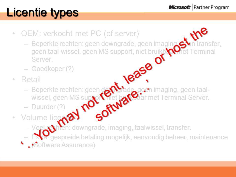 Tegenwerpingen Klant • Waarom Windows opnemen als alle nieuwe PCs met Windows OEM geleverd worden? Antwoord •Bestaande PCs upgraden •MUI •MDOP •Windows 7