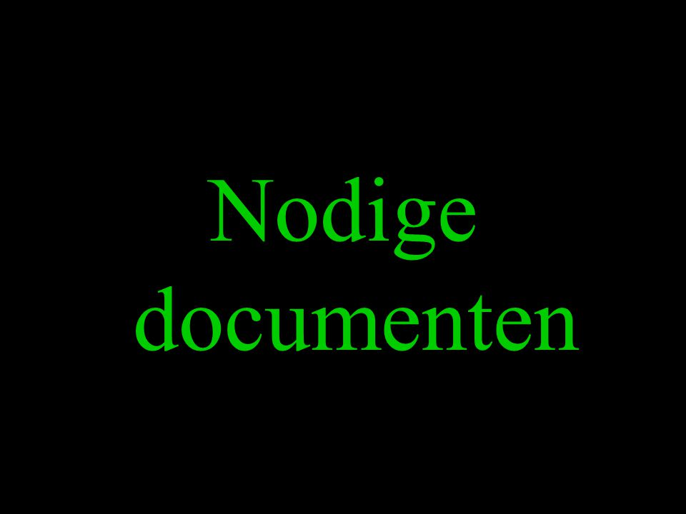 Nodige documenten