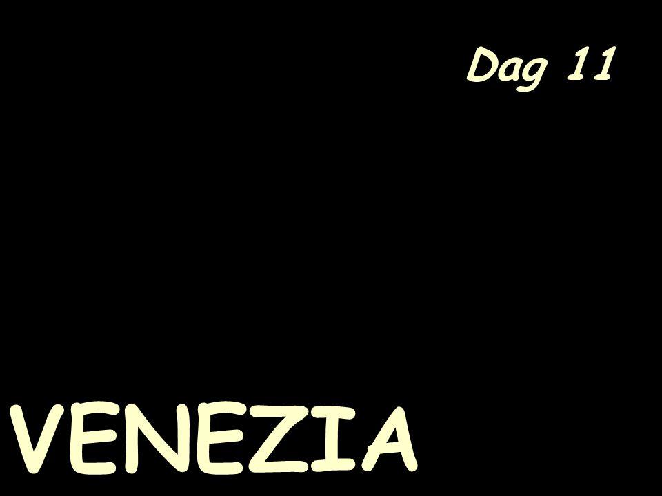 Dag 11 VENEZIA
