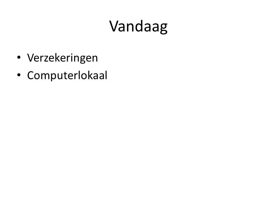 Vandaag • Verzekeringen • Computerlokaal