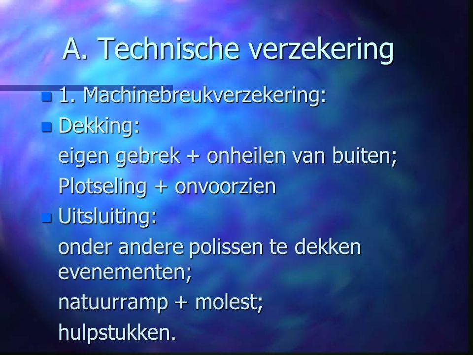 A.Technische verzekering n 1.