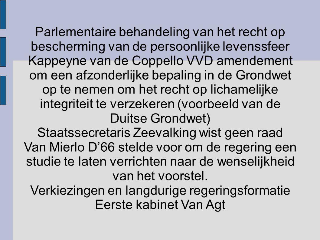 Parlementaire behandeling van het recht op bescherming van de persoonlijke levenssfeer Kappeyne van de Coppello VVD amendement om een afzonderlijke be