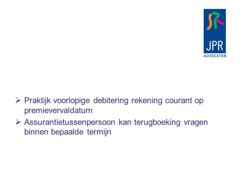  Juridische duiding  Voorlopige debitering is geen betaling door een derde in de zin art.