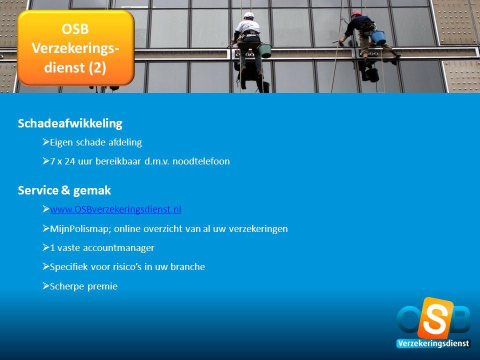OSB Verzekerings- dienst (2) Schadeafwikkeling  Eigen schade afdeling  7 x 24 uur bereikbaar d.m.v. noodtelefoon Service & gemak  www.OSBverzekerin