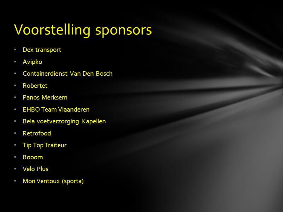 • Dex transport • Avipko • Containerdienst Van Den Bosch • Robertet • Panos Merksem • EHBO Team Vlaanderen • Bela voetverzorging Kapellen • Retrofood