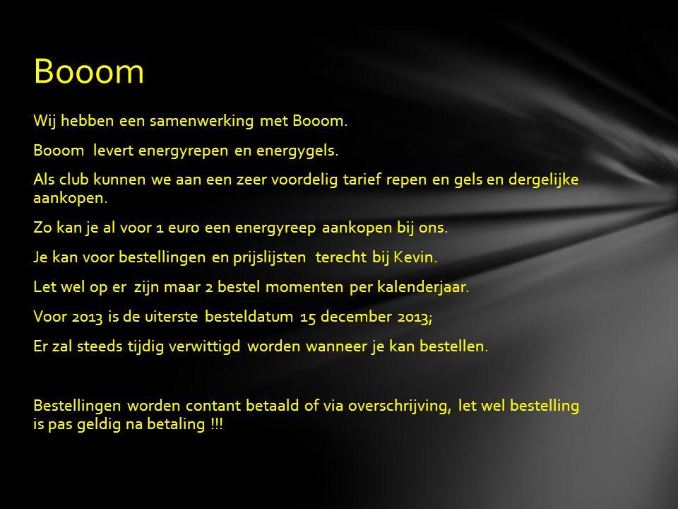 Wij hebben een samenwerking met Booom. Booom levert energyrepen en energygels. Als club kunnen we aan een zeer voordelig tarief repen en gels en derge