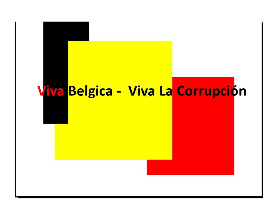 Viva Belgica - Viva La Corrupción
