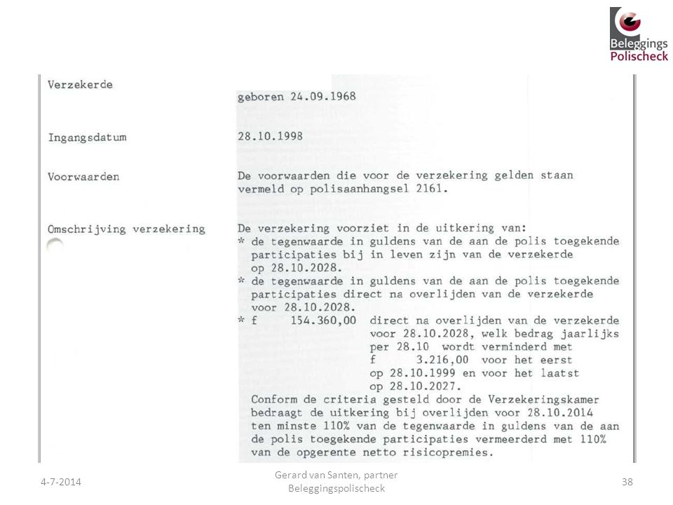 4-7-201438 Gerard van Santen, partner Beleggingspolischeck