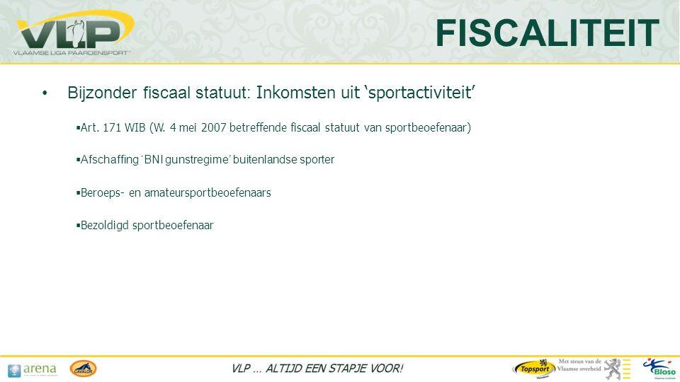 •Bijzonder fiscaal statuut: Inkomsten uit 'sportactiviteit'  Art.