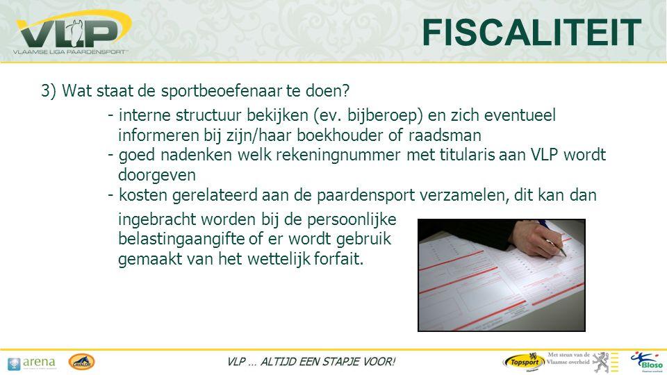 3) Wat staat de sportbeoefenaar te doen.- interne structuur bekijken (ev.