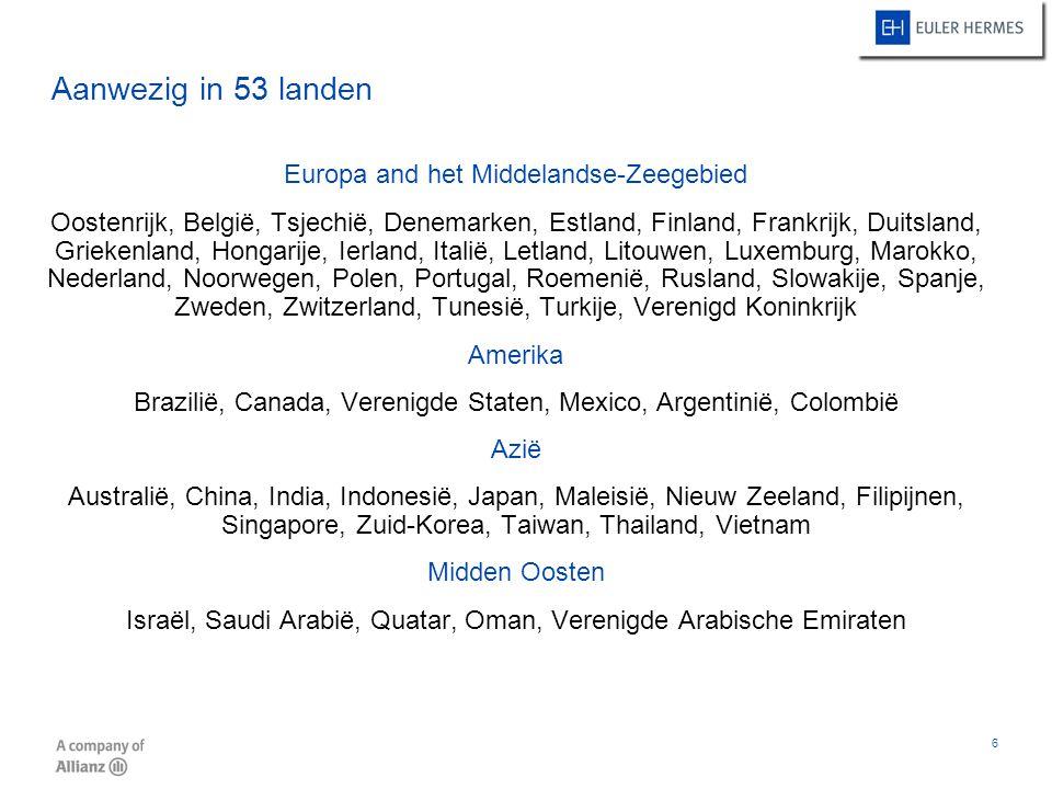 6 Europa and het Middelandse-Zeegebied Oostenrijk, België, Tsjechië, Denemarken, Estland, Finland, Frankrijk, Duitsland, Griekenland, Hongarije, Ierla