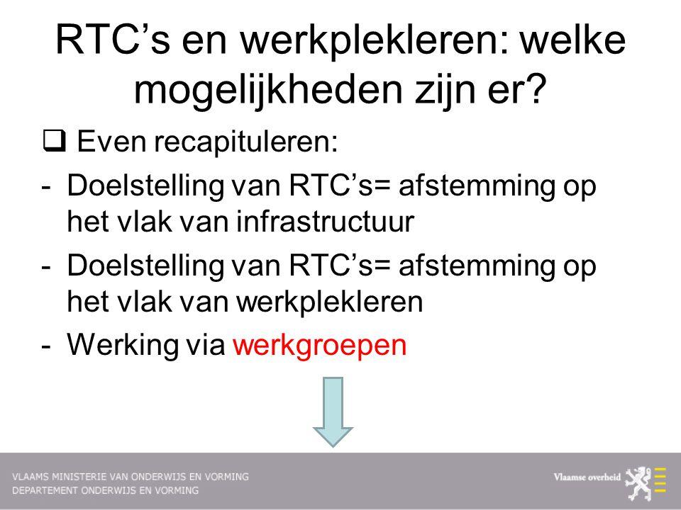 RTC's en werkplekleren: welke mogelijkheden zijn er.