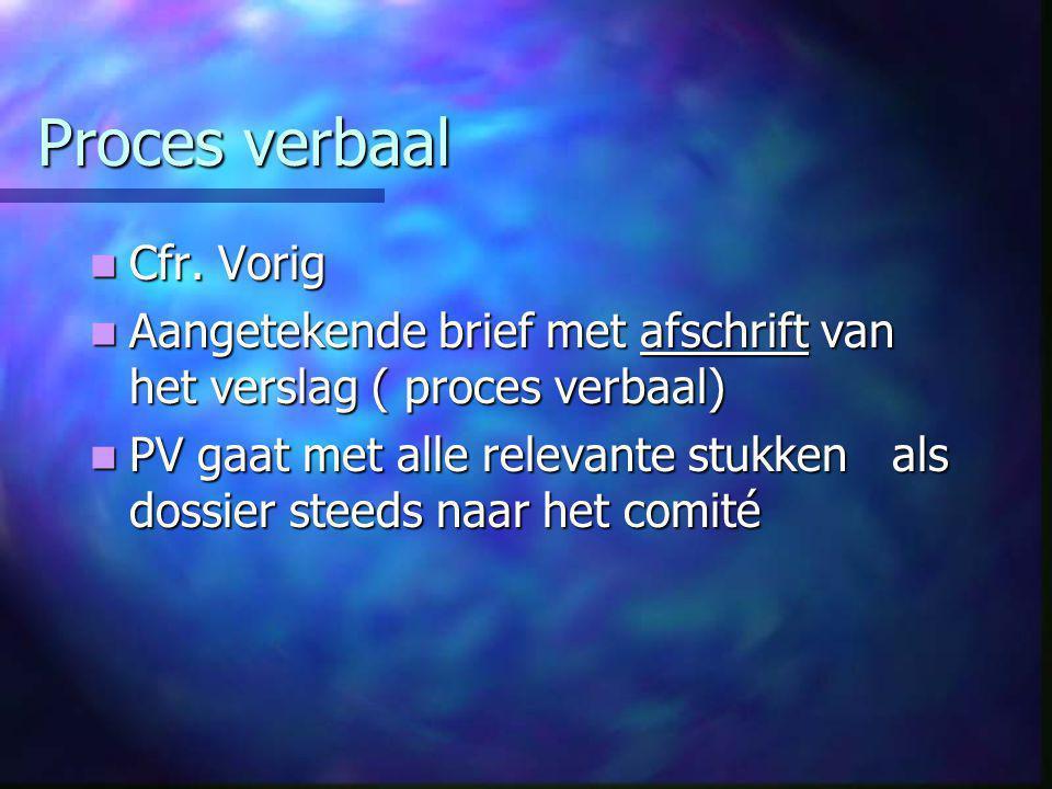 Proces verbaal  Cfr.
