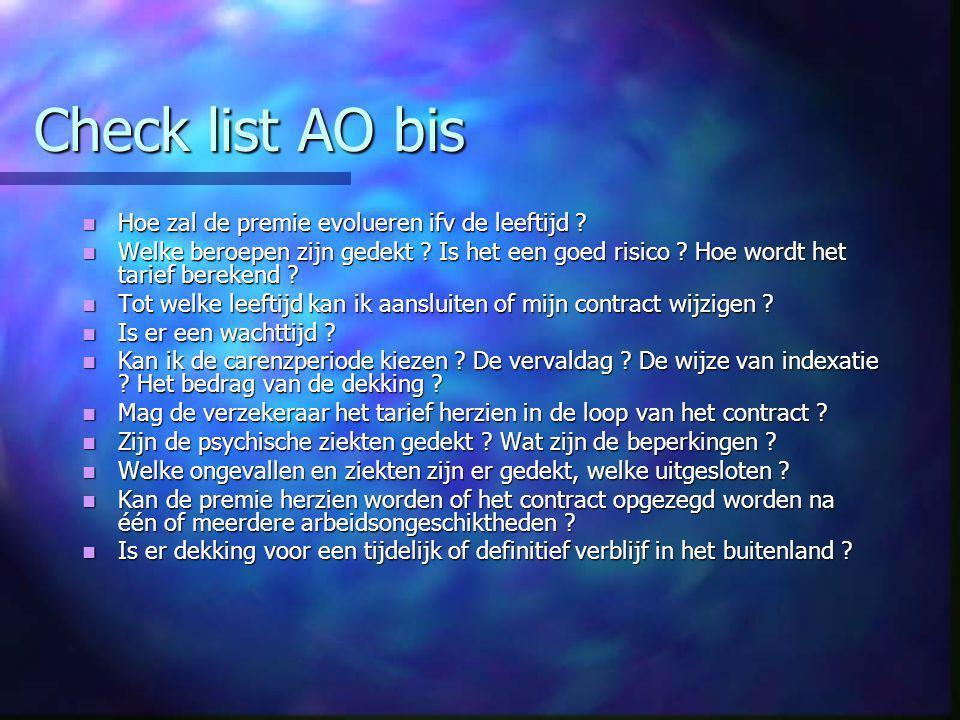 Check list AO bis  Hoe zal de premie evolueren ifv de leeftijd .