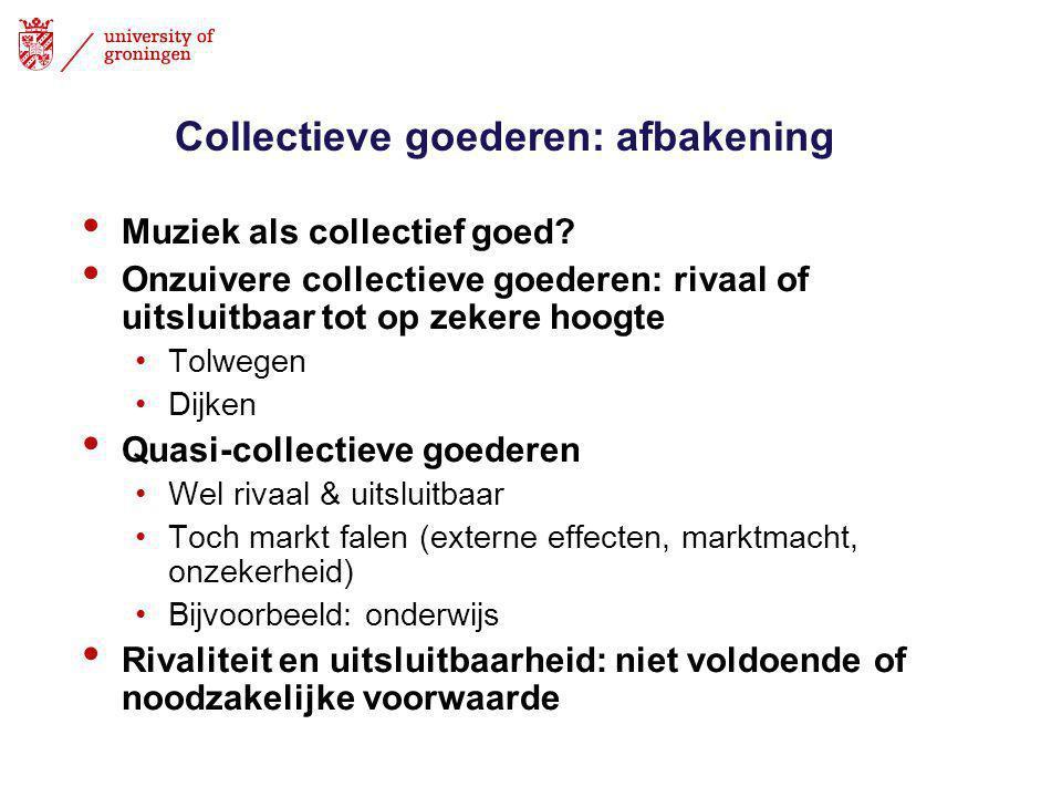 Collectieve goederen: afbakening • Muziek als collectief goed.