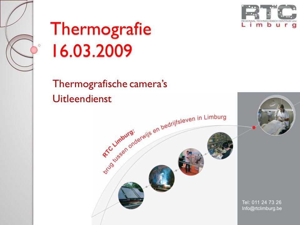 Thermografie 16.03.2009 Thermografische camera's Uitleendienst
