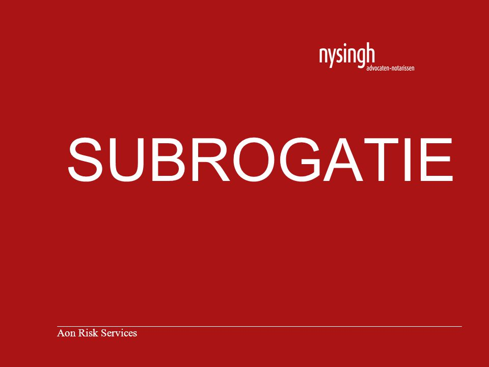 SUBROGATIE Aon Risk Services
