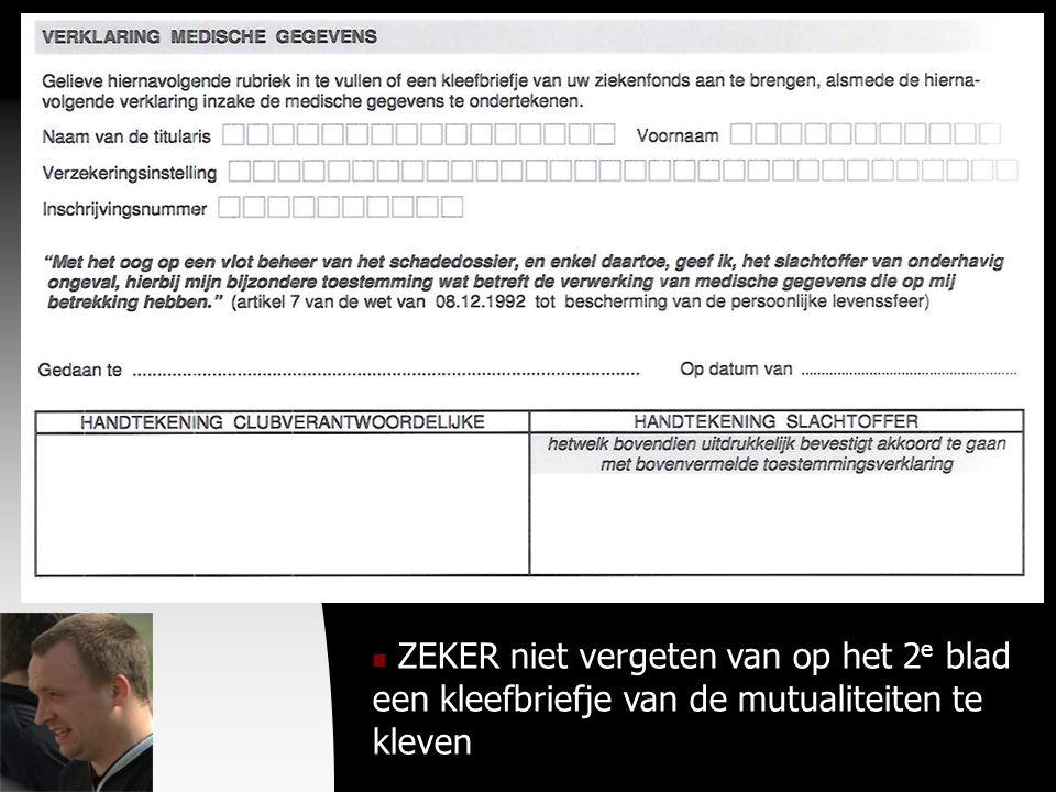04-09-09  ZEKER niet vergeten van op het 2 e blad een kleefbriefje van de mutualiteiten te kleven