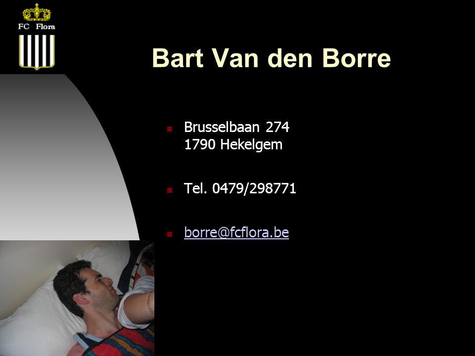 22-08-08 Bart Van den Borre  Brusselbaan 274 1790 Hekelgem  Tel.