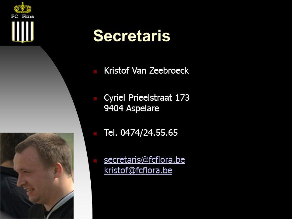 04-09-09 Secretaris  Kristof Van Zeebroeck  Cyriel Prieelstraat 173 9404 Aspelare  Tel. 0474/24.55.65  secretaris@fcflora.be kristof@fcflora.be se