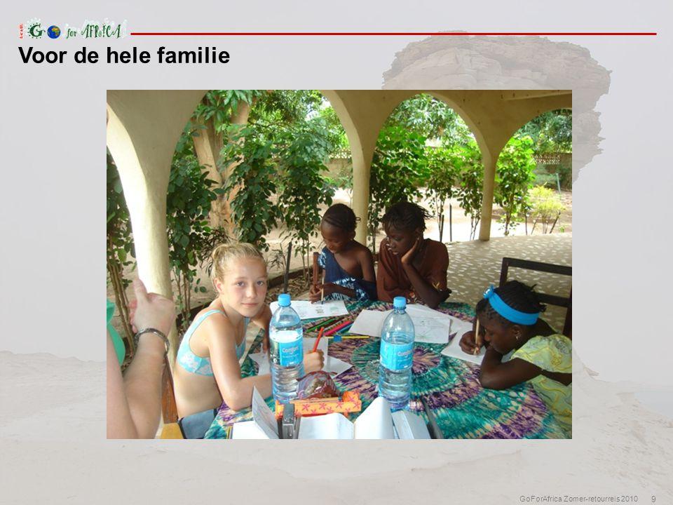 9 GoForAfrica Zomer-retourreis 2010 Voor de hele familie