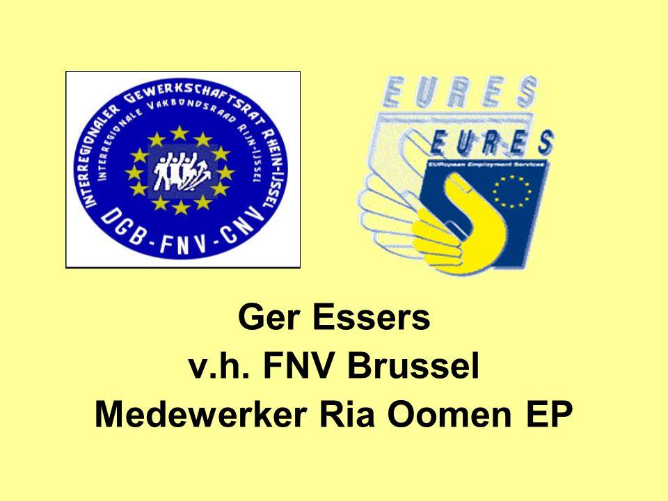 Ger Essers v.h. FNV Brussel Medewerker Ria Oomen EP
